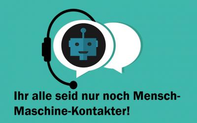 Das Ende der Mensch-Maschinen-Kontakter: Teil 1