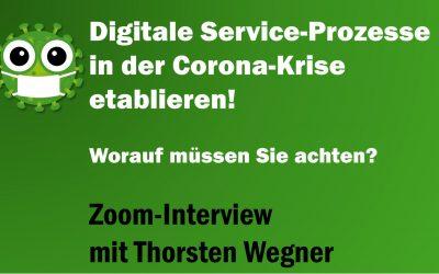 So etablieren Sie digitale Service-Prozesse in der Corona-Krise richtig: Interview mit Thorsten Wegner