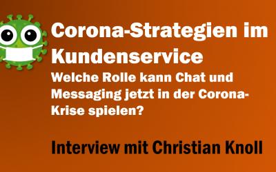 Corona-Strategien: Welche Rolle kann Chat und Messaging jetzt in der Corona-Krise spielen? – Interview mit Christian Knoll