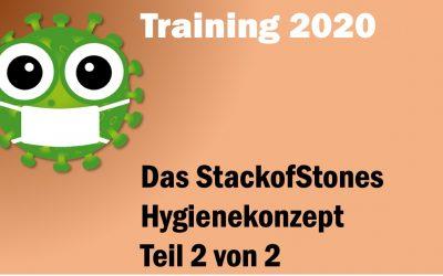 Training 2020 –  Das StackofStones Hygiene-Konzept Teil 2